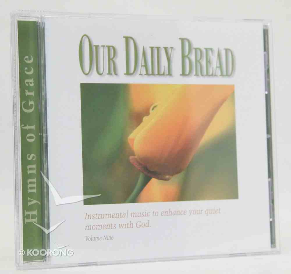Hymns of Grace (#09 in Our Daily Bread Series) CD