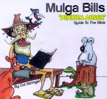 Album Image for Mulga Bills Dinkum Aussie Guide to the Bible - DISC 1