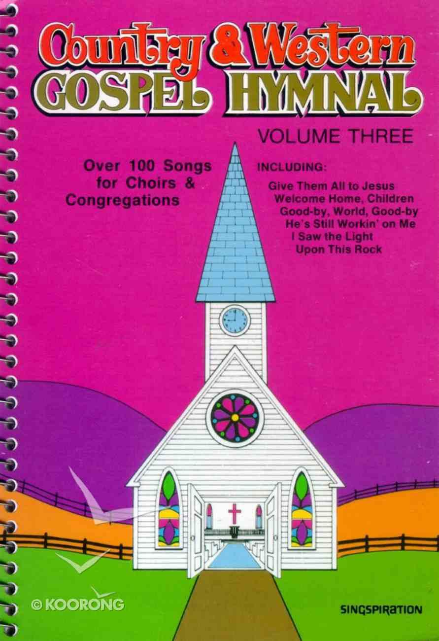 Country & Western Gospel Hymnal 3 (Music Book) Spiral