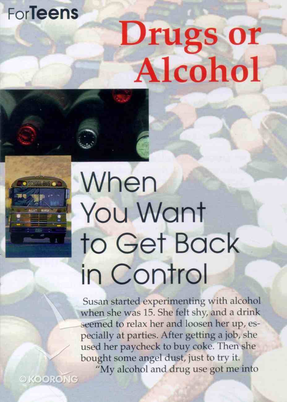 Teen Care Notes Drugs Or Alcohol When You Want to Get Back in Control Booklet