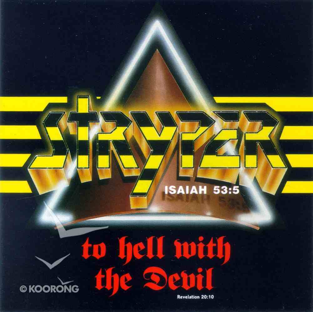 To Hell With the Devil (Angel Cover Re-issue) CD