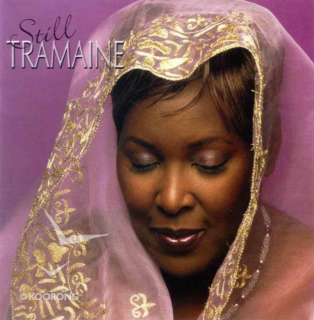 Still Tramaine CD