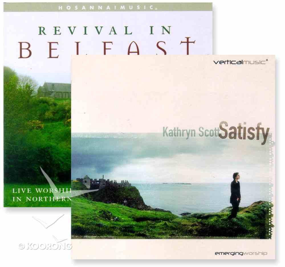 Revival in Belfast/Satisfy Pack CD