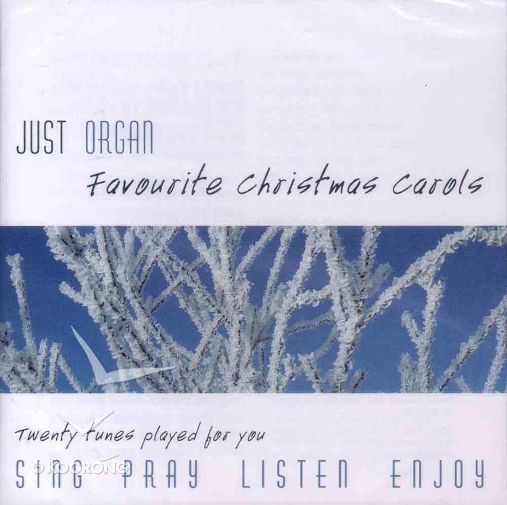 Favourite Christmas Carols (Just Organ Series) CD