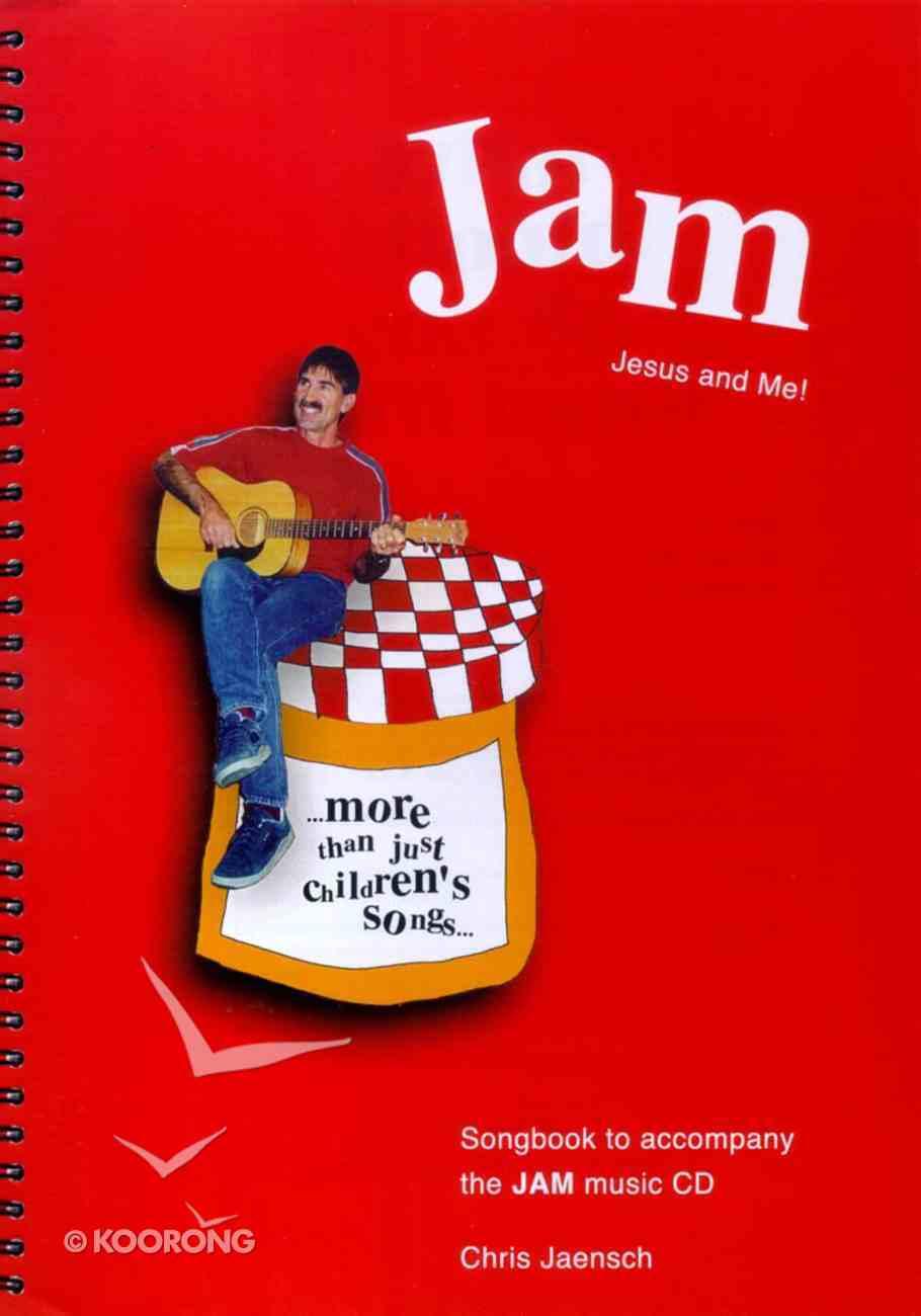 Jam Jesus and Me Songbook Paperback