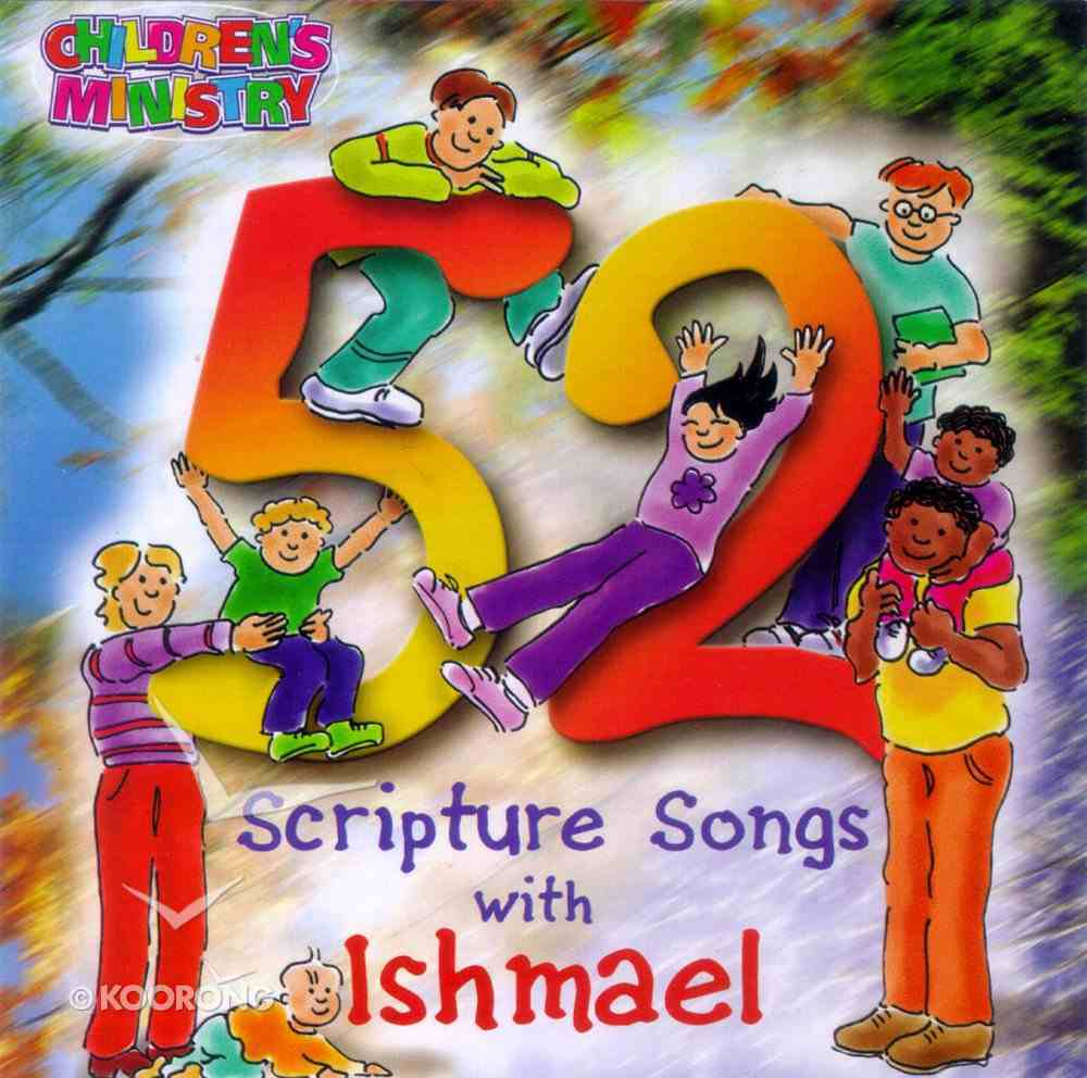 52 Scripture Songs With Ishmael CD