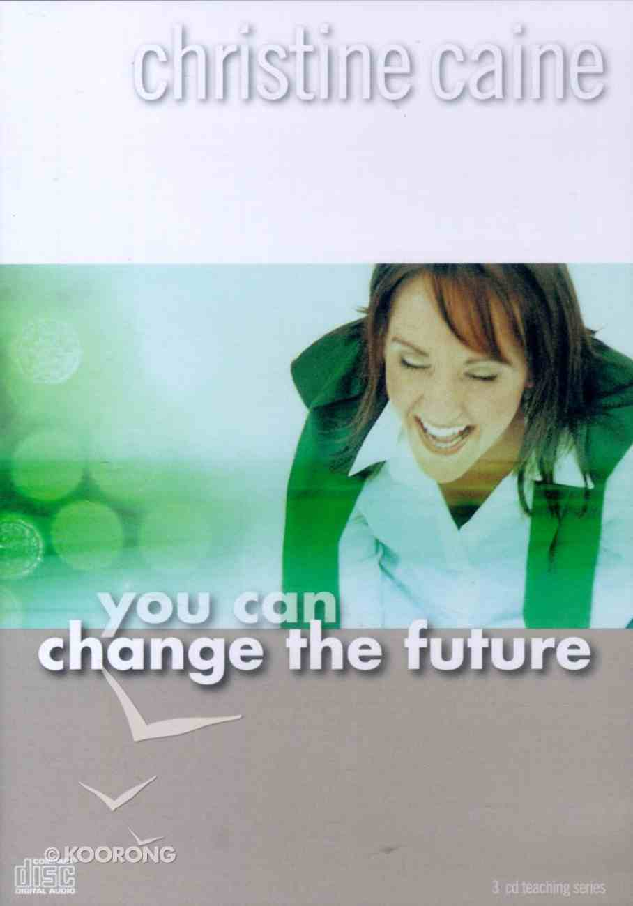 You Can Change the Future CD
