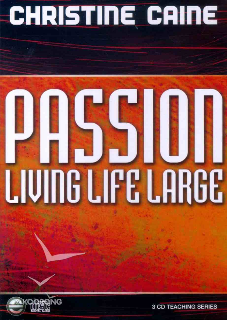 Passion Living Life Large CD