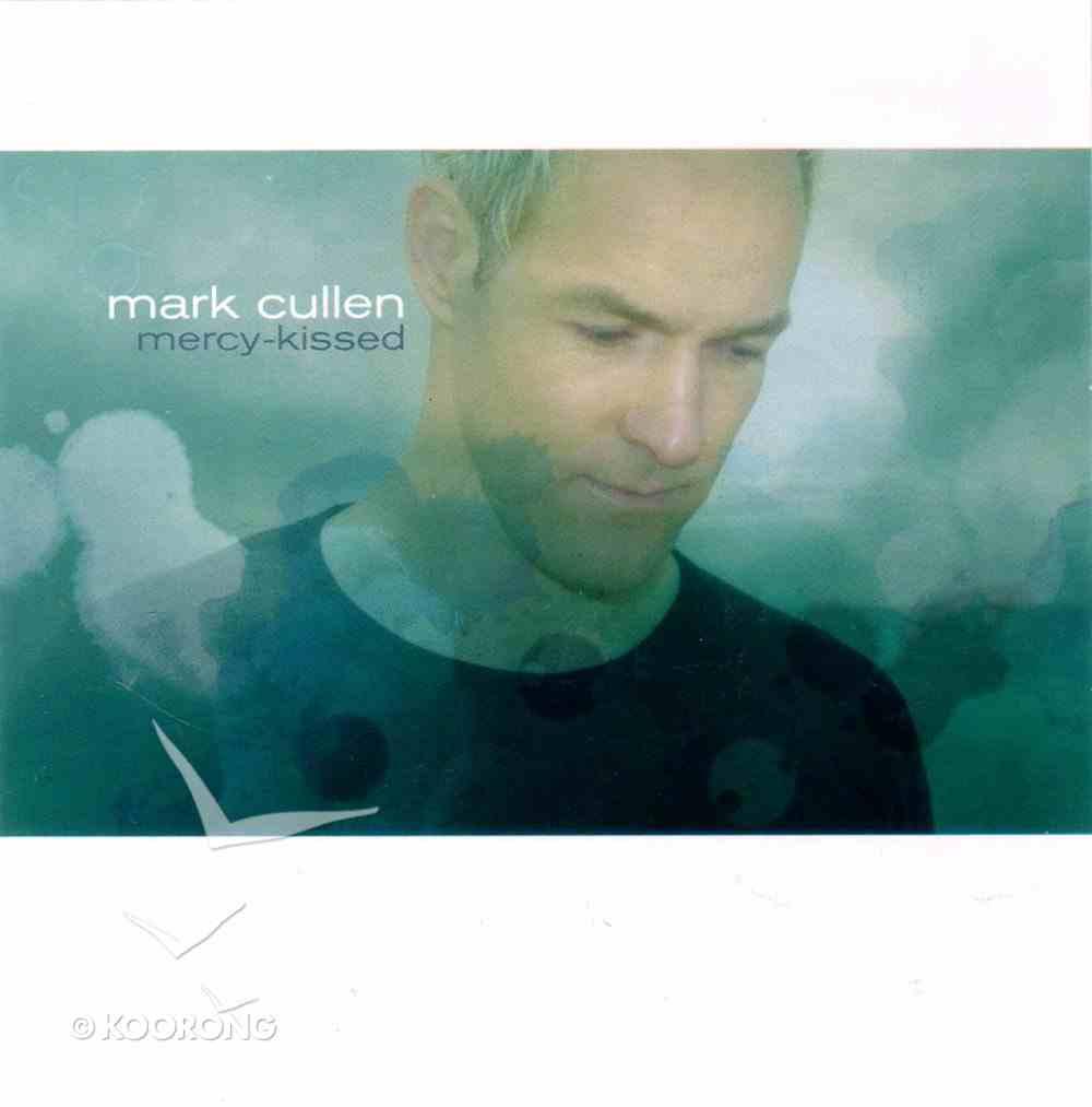 Mercy-Kissed CD