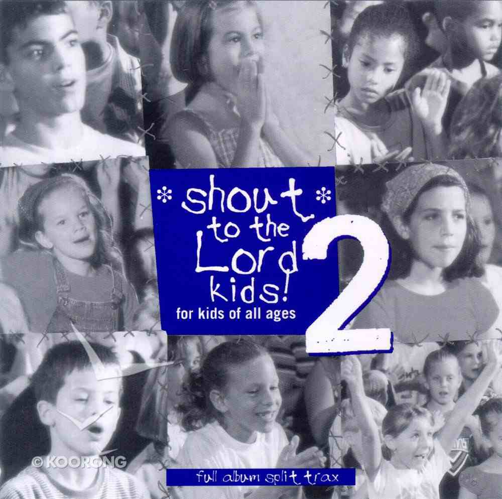 Shout to the Lord Kids 2 (Trax) CD