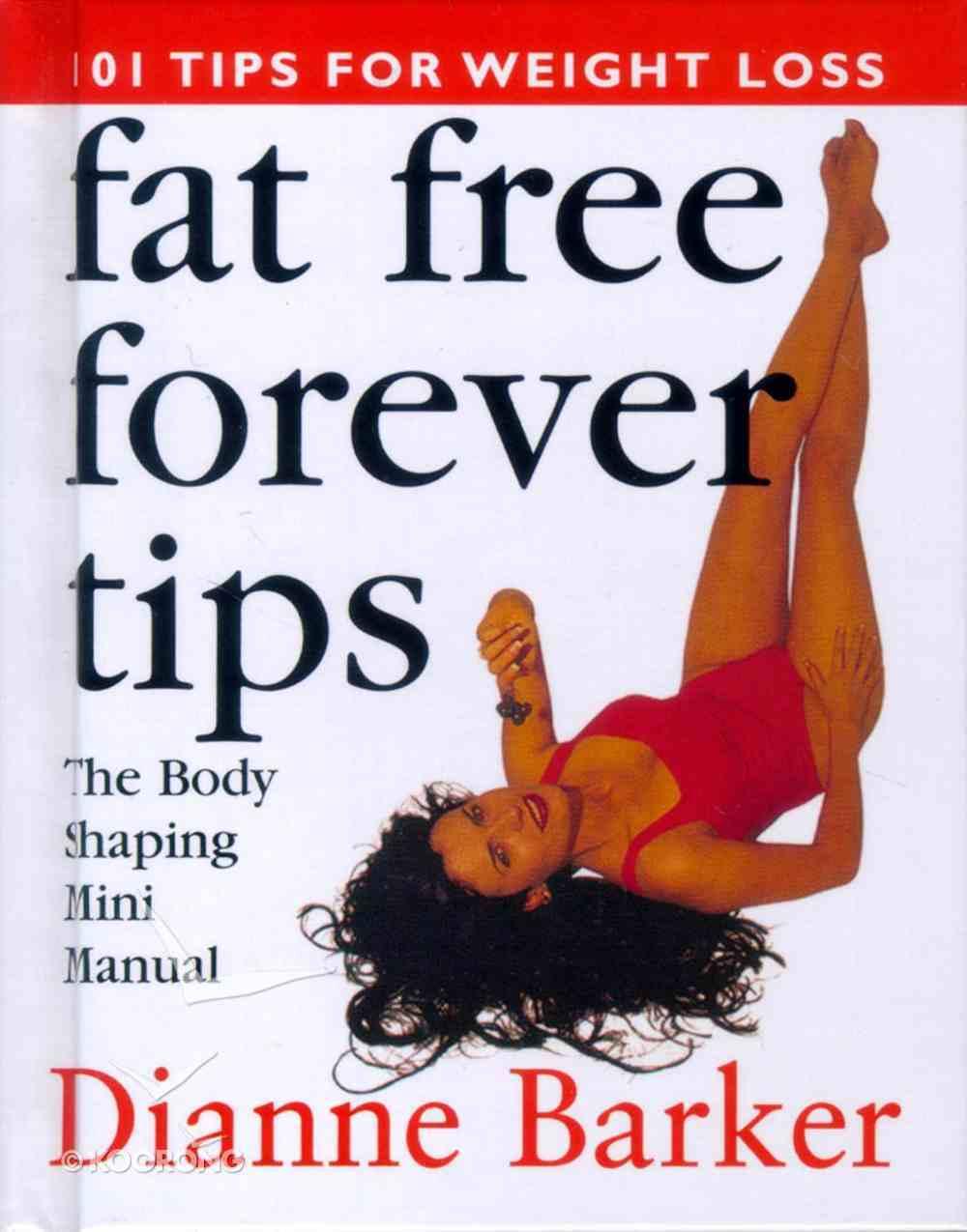 Fat Free Forever Tips Hardback
