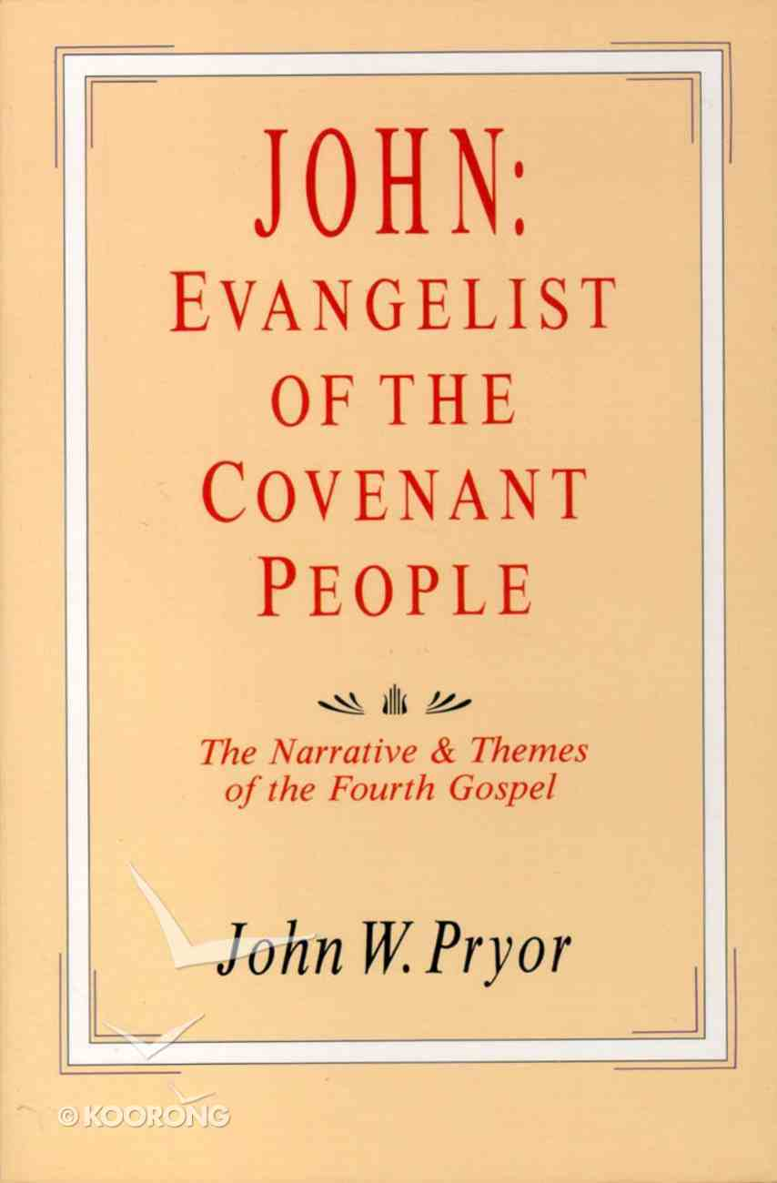 John Evangelist of the Covenant People Paperback