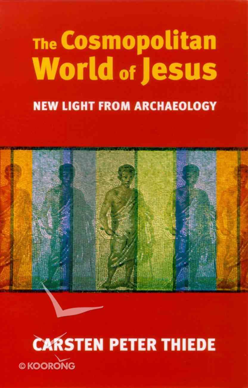 The Cosmopolitan World of Jesus Paperback