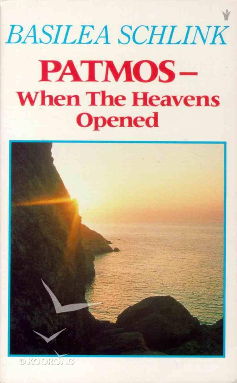 Patmos-Where the Heavens Opened Paperback