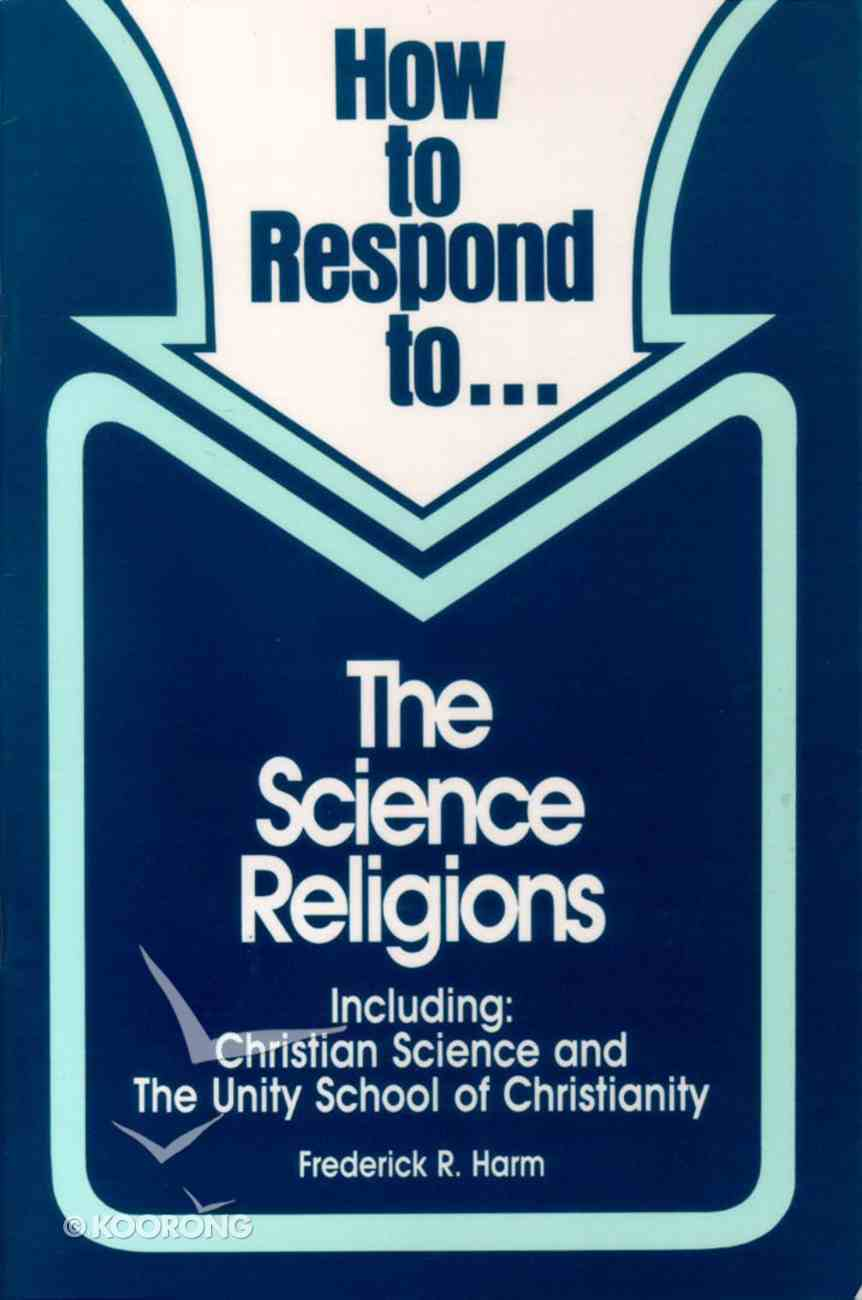 Science Religions (How To Respond Series) Paperback