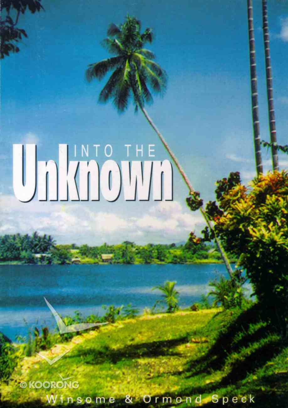 Into the Unknown Paperback