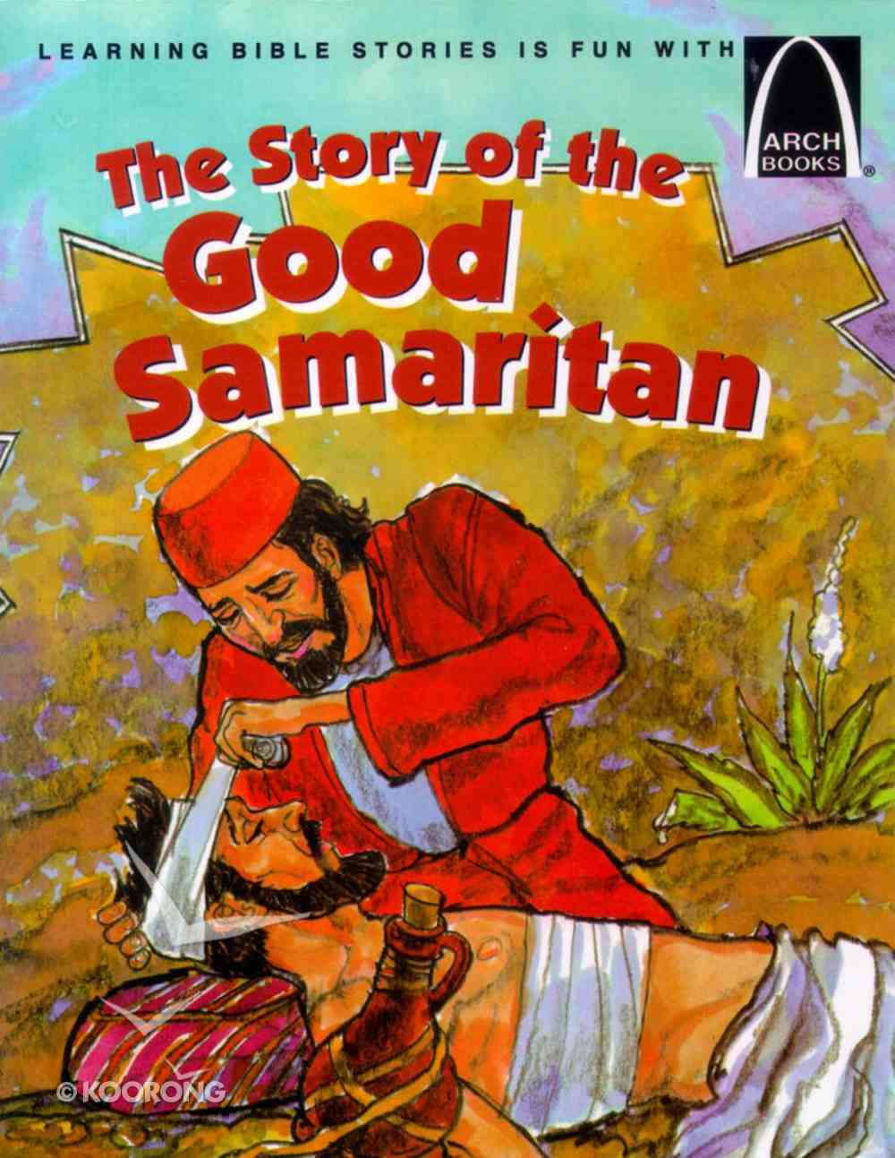 The Story of the Good Samaritan (Arch Books Series) Paperback