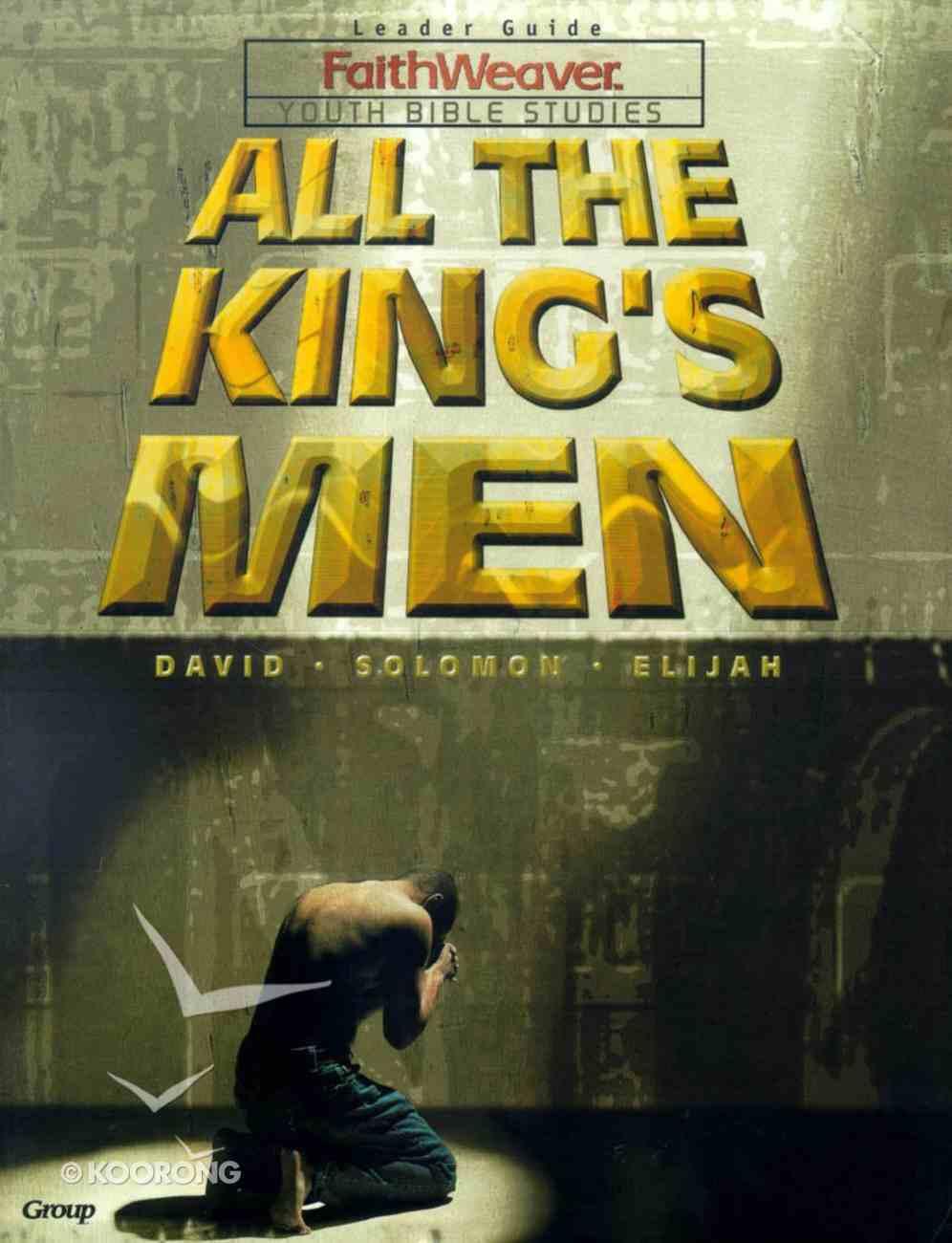All the Kings Men (Faithweaver Curriculum Series) Paperback