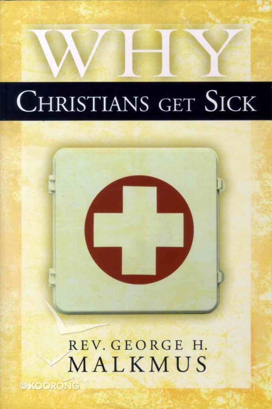 Why Christians Get Sick Paperback