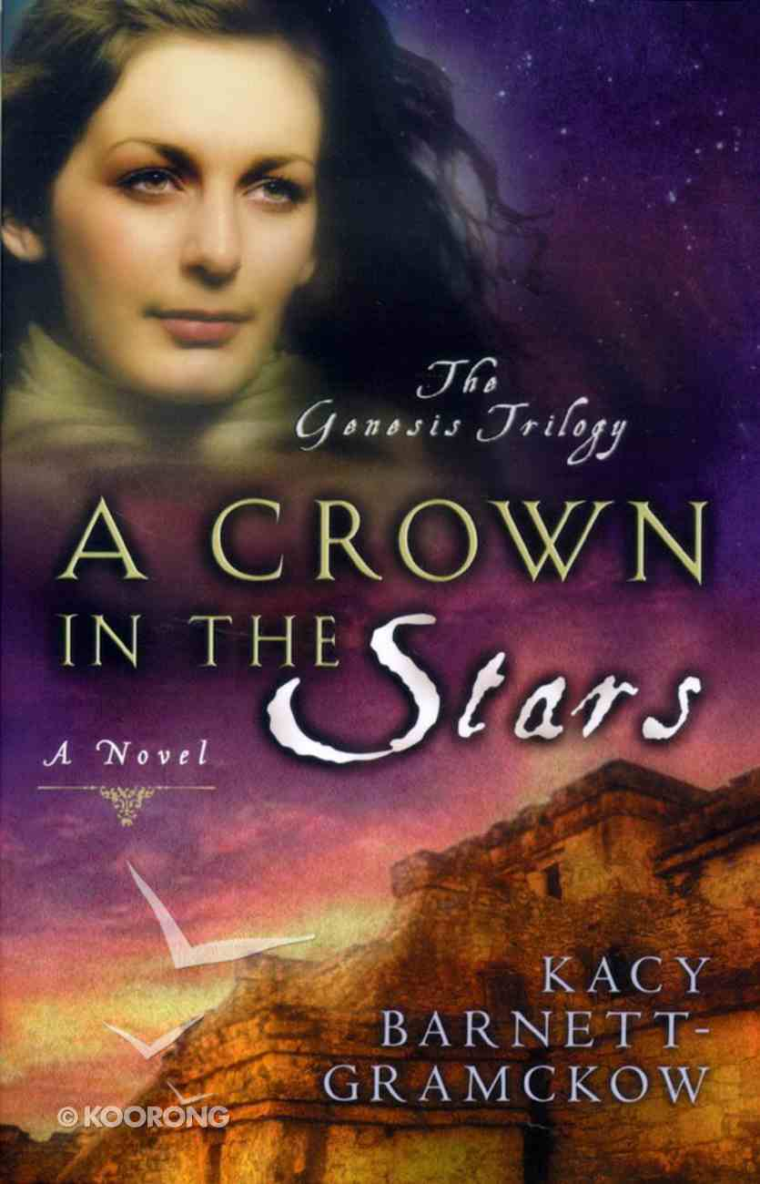 A Crown in the Stars (#03 in Genesis Trilogy Series) Paperback