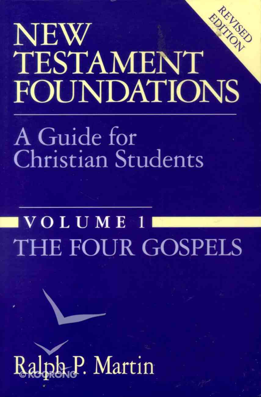 New Testament Foundations (Vol 1) Paperback