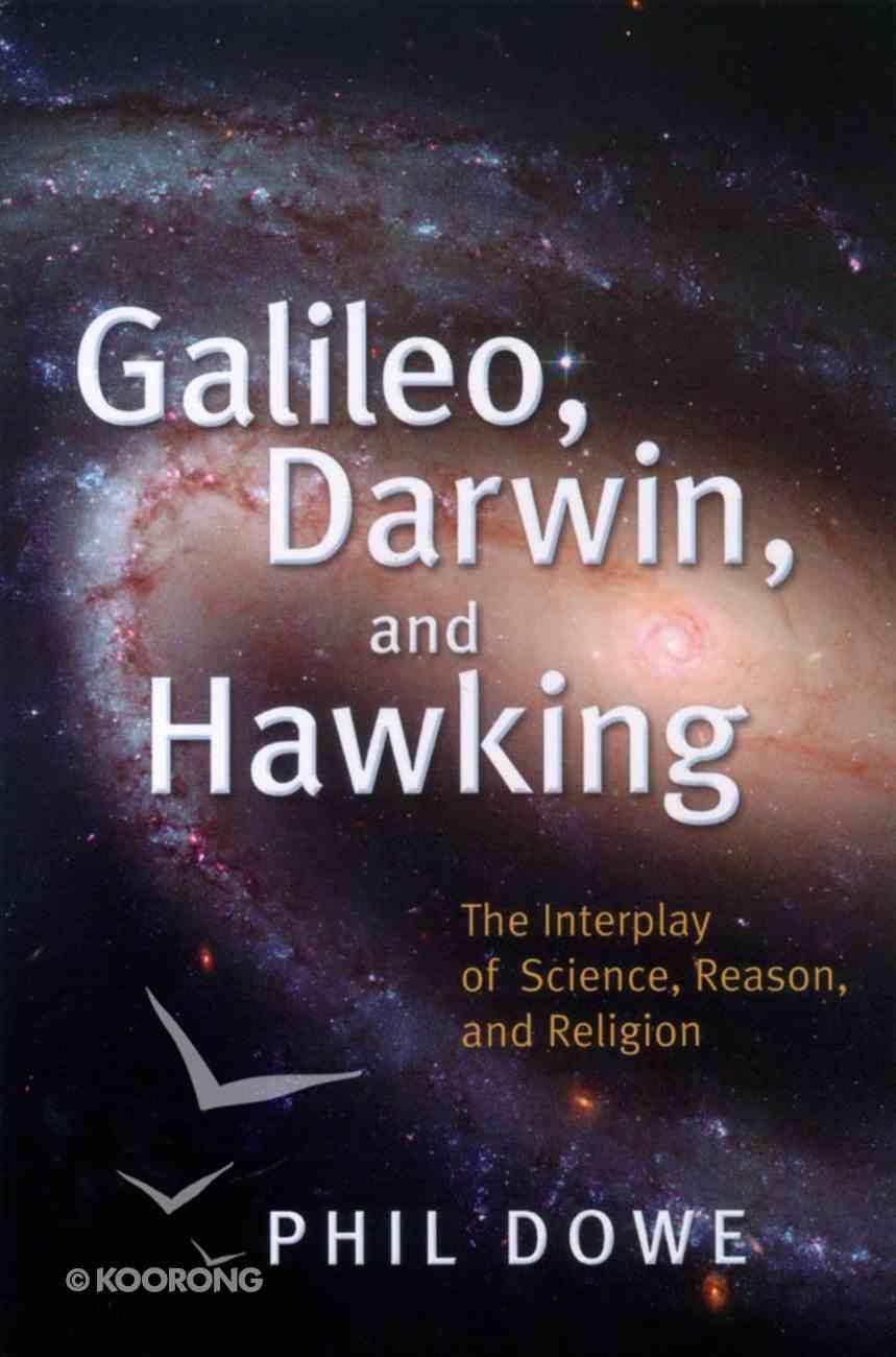 Galileo, Darwin, and Hawking Paperback