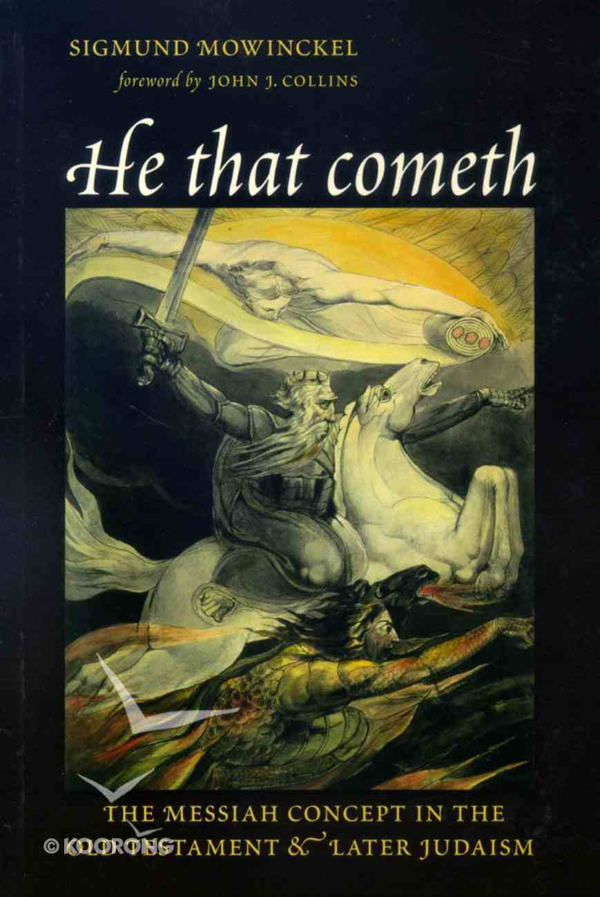 He That Cometh (Biblical Resource Series) Paperback