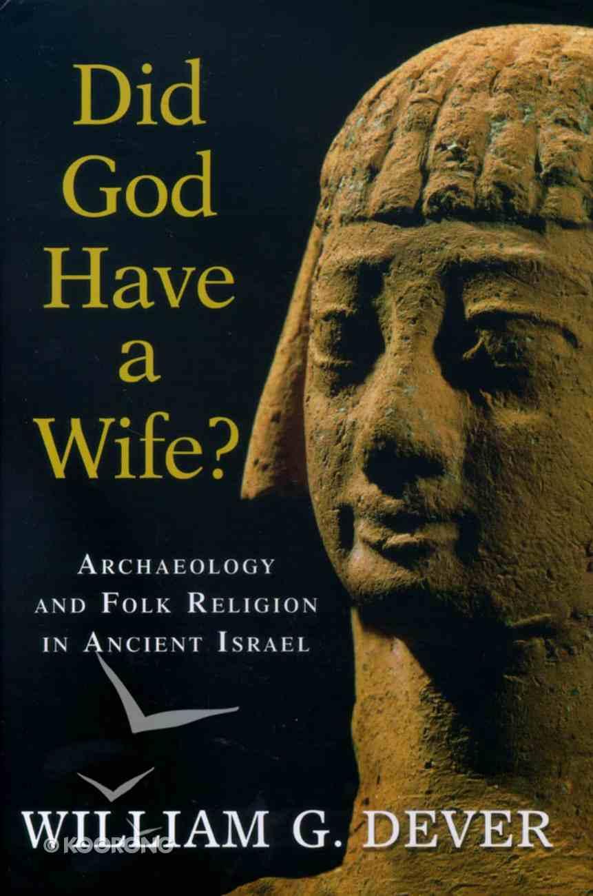 Did God Have a Wife Hardback