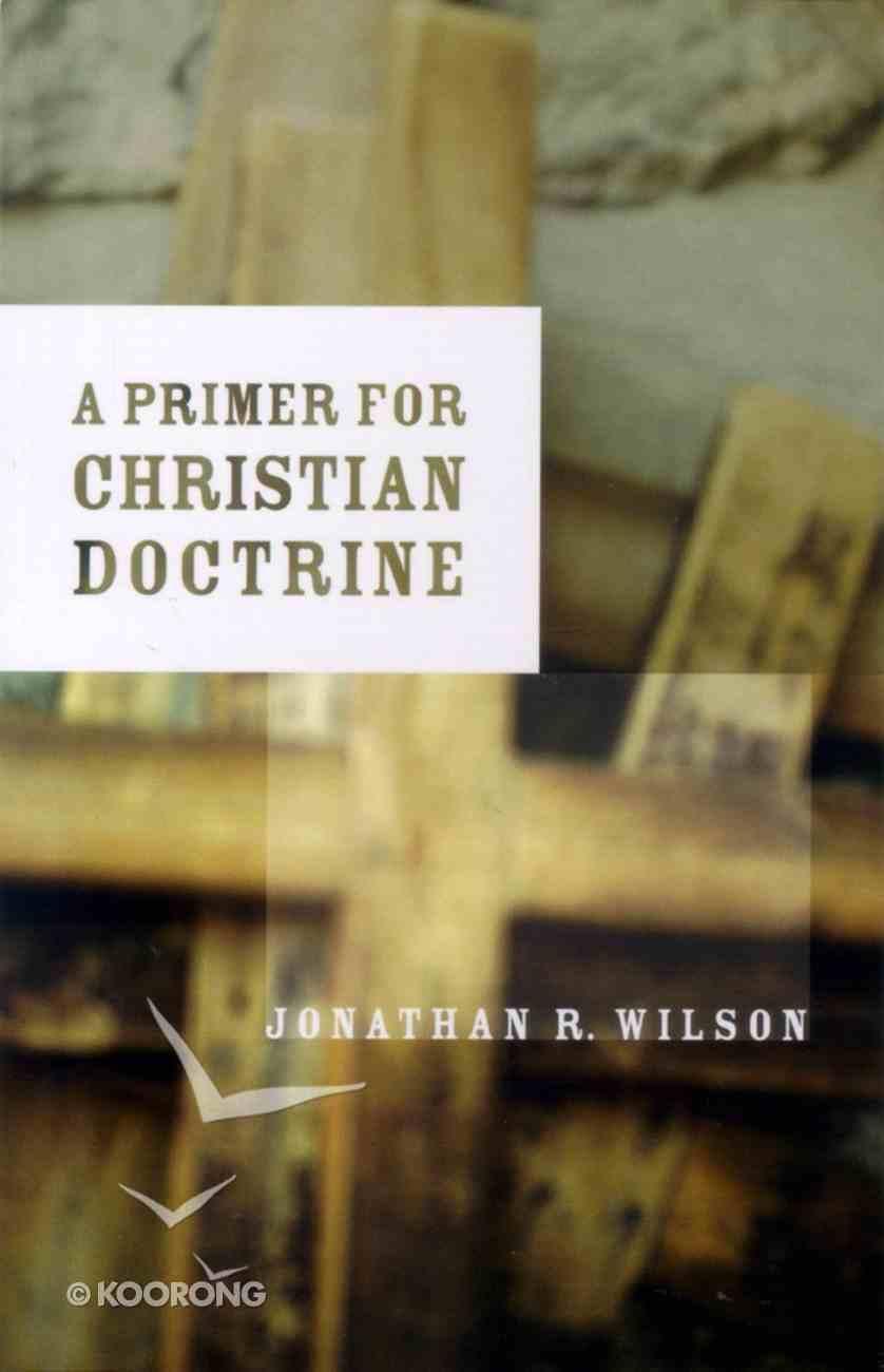 A Primer to Christian Doctrine Paperback