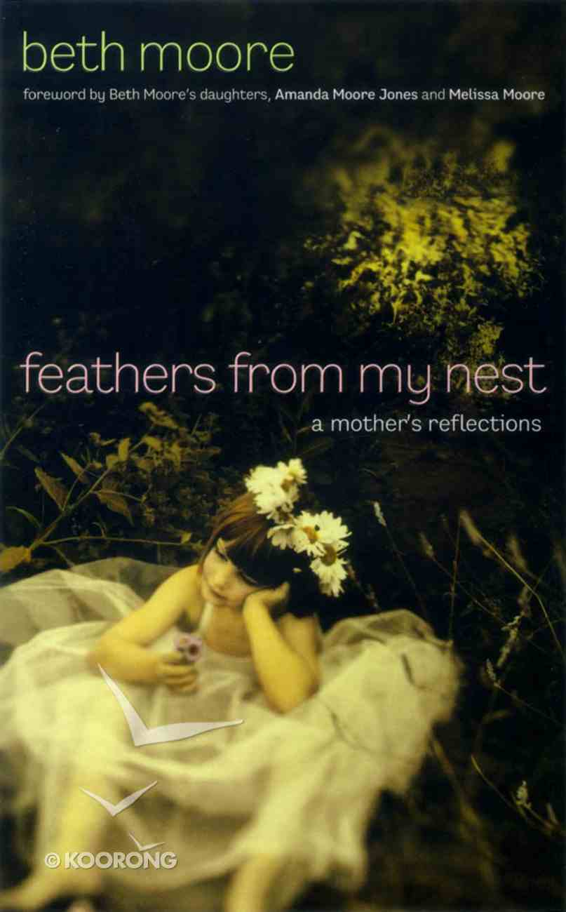 Feathers From My Nest Hardback