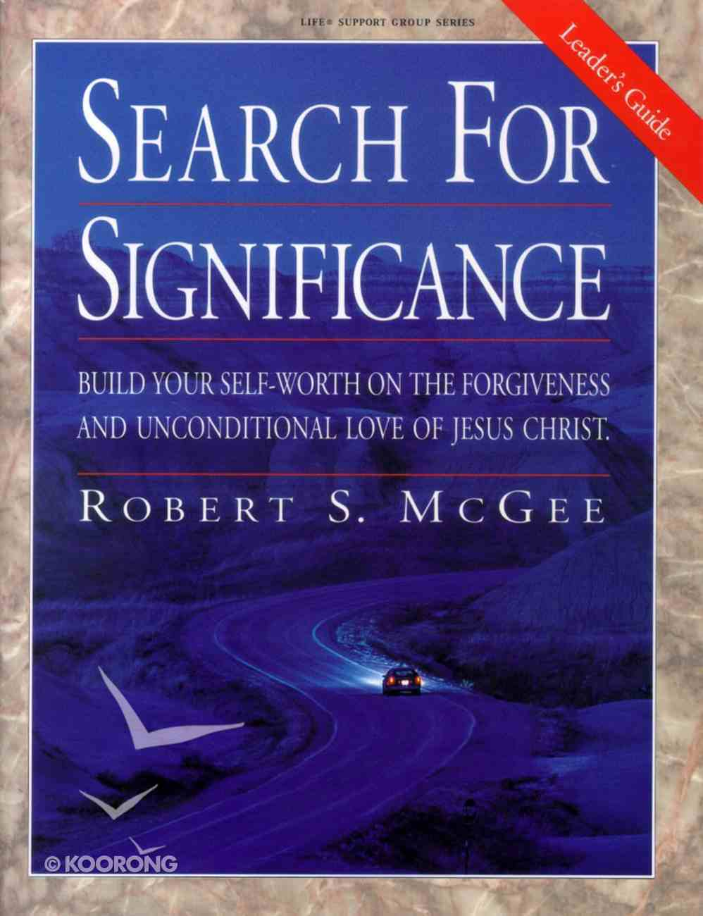 Search For Significance (Leaders Guide) Paperback