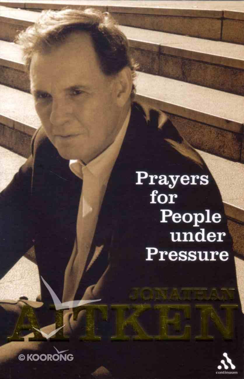 Prayers For People Under Pressure Paperback