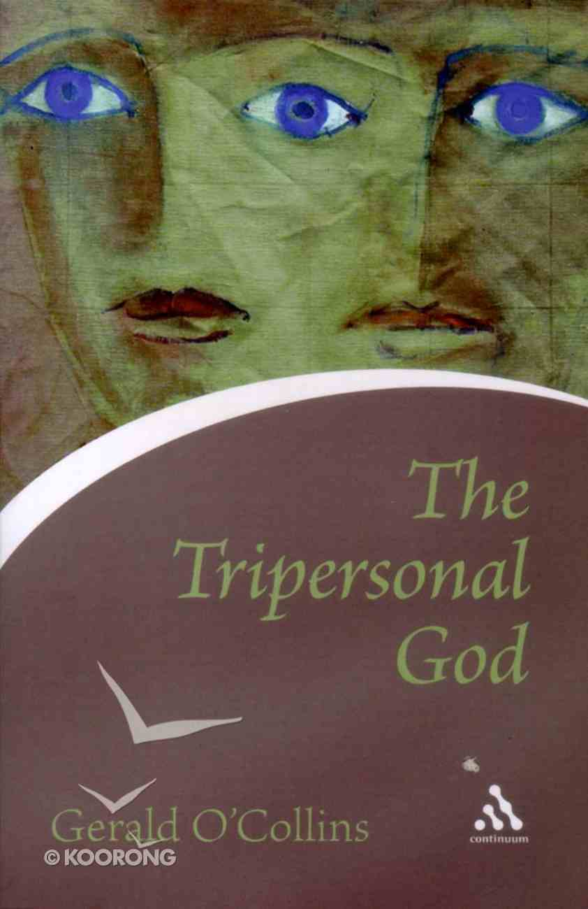 The Tripersonal God Paperback