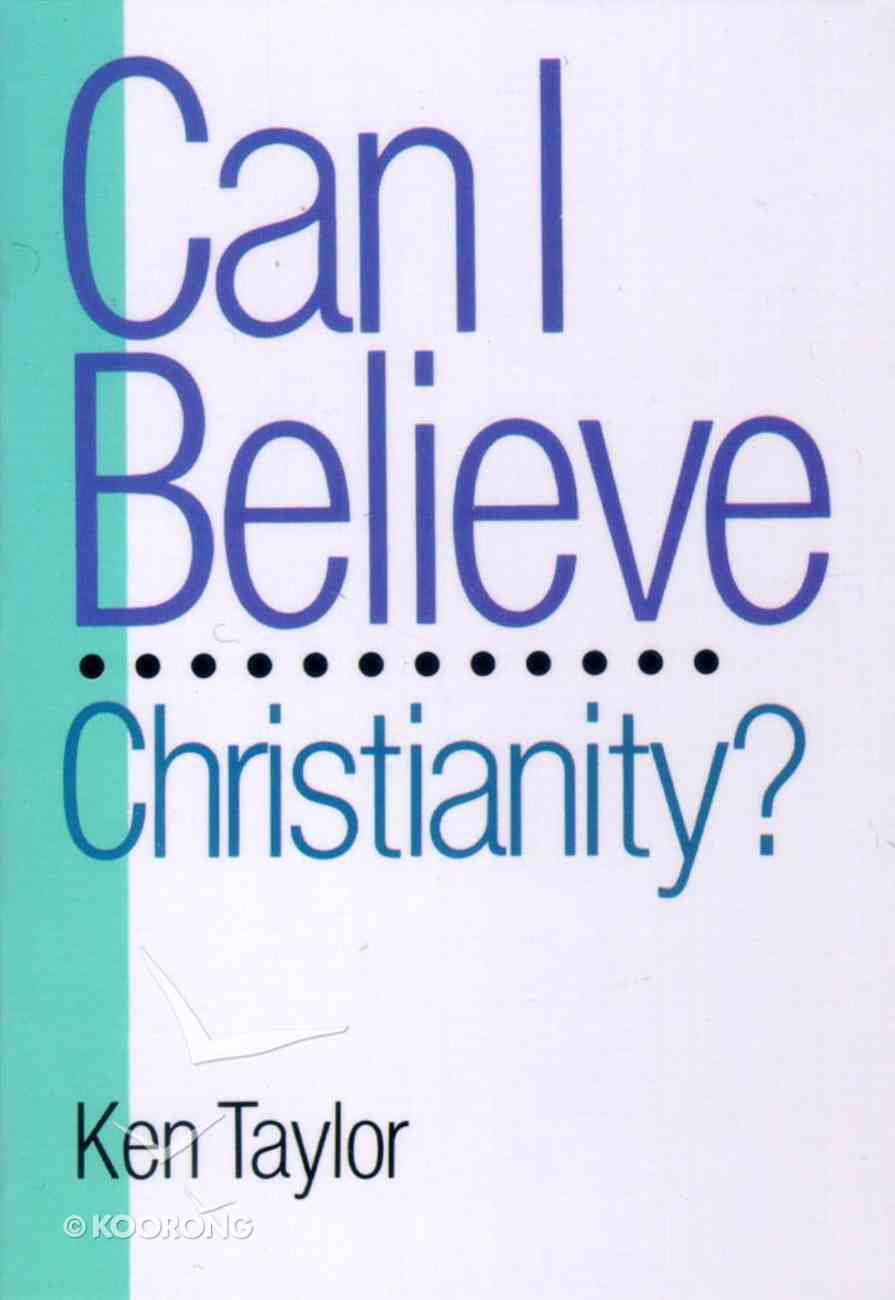 Can I Believe Christianity? (5 Pack) Booklet