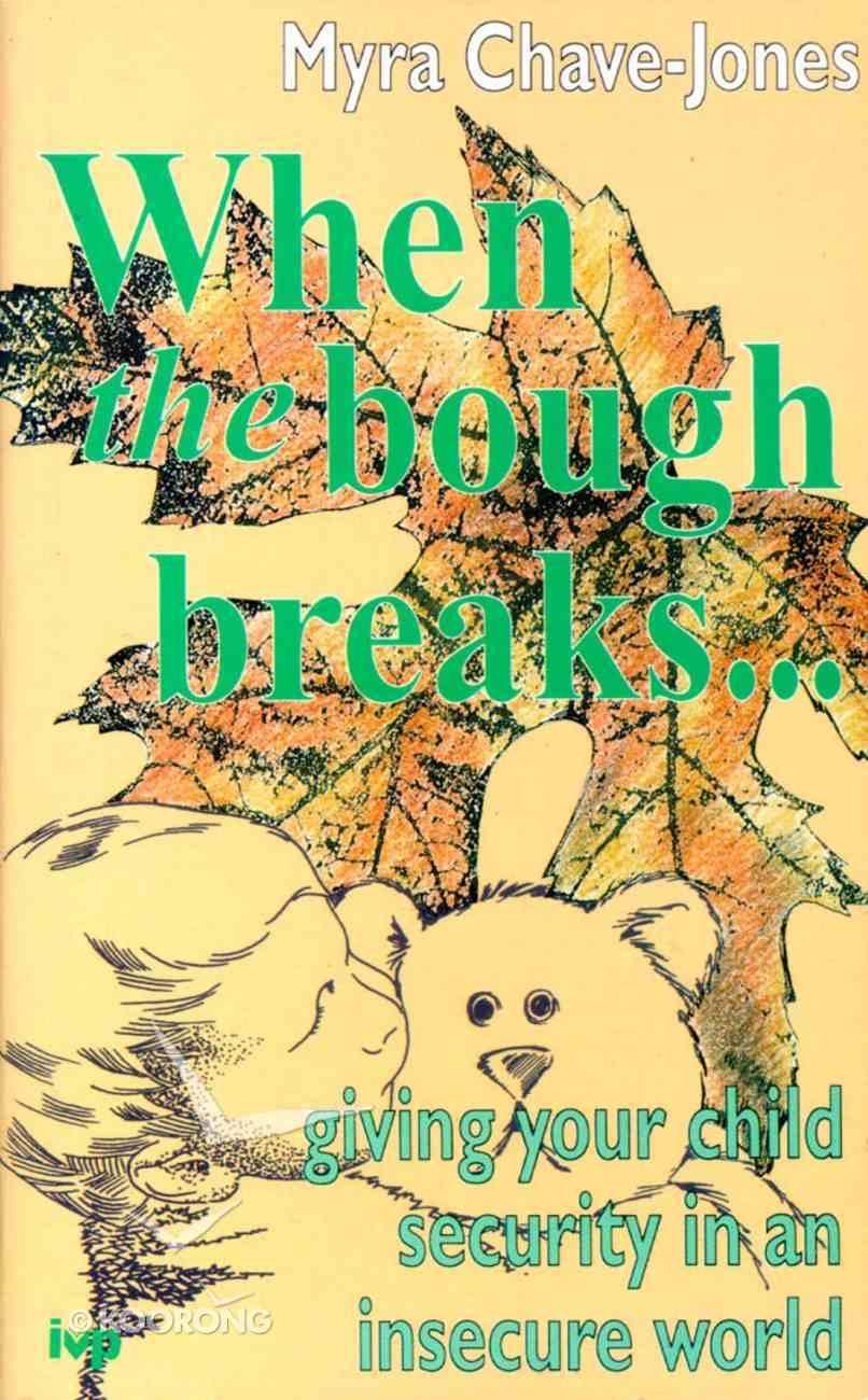 When the Bough Breaks Paperback