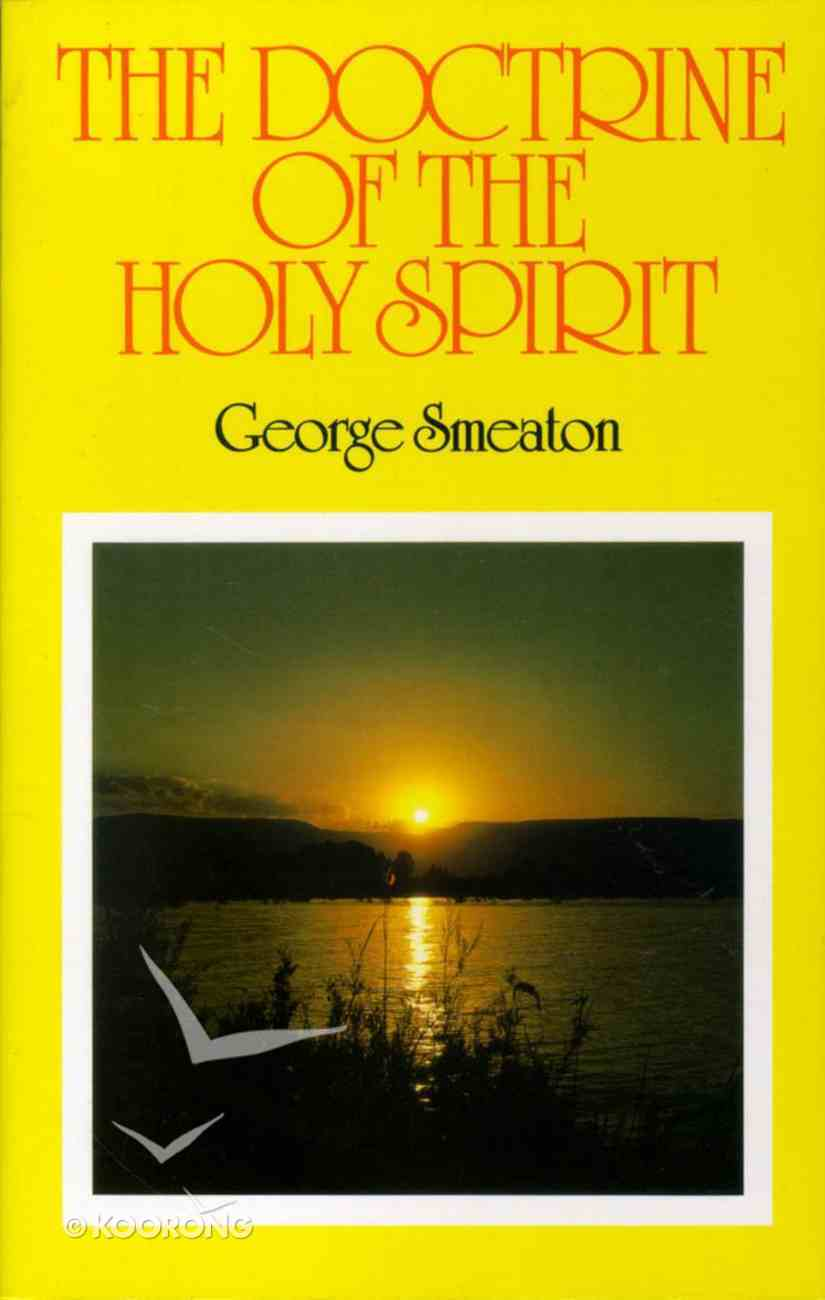 The Doctrine of the Holy Spirit Paperback
