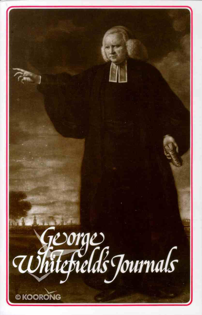 George Whitefield's Journals Paperback