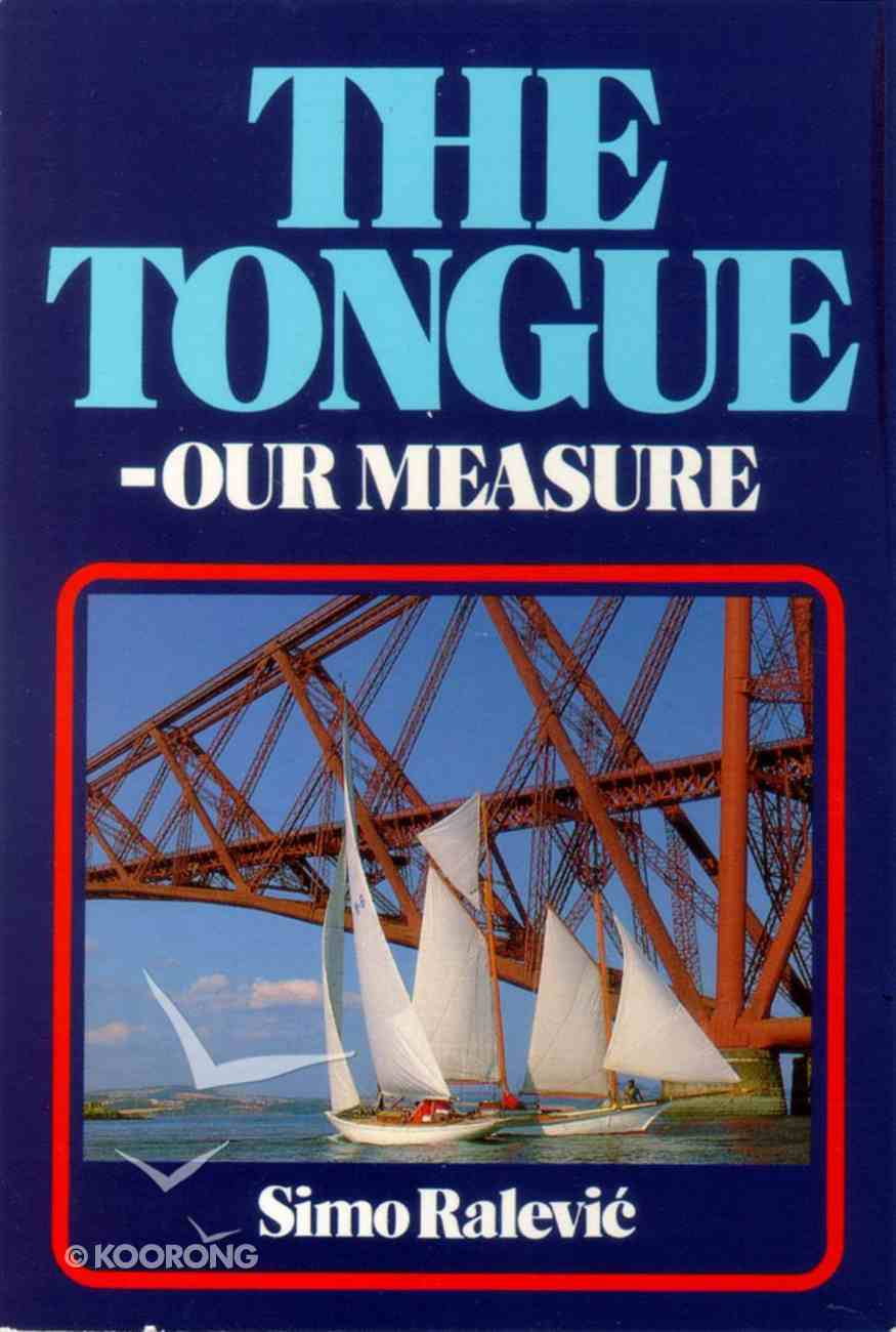 Tongue, the - Our Measure Paperback