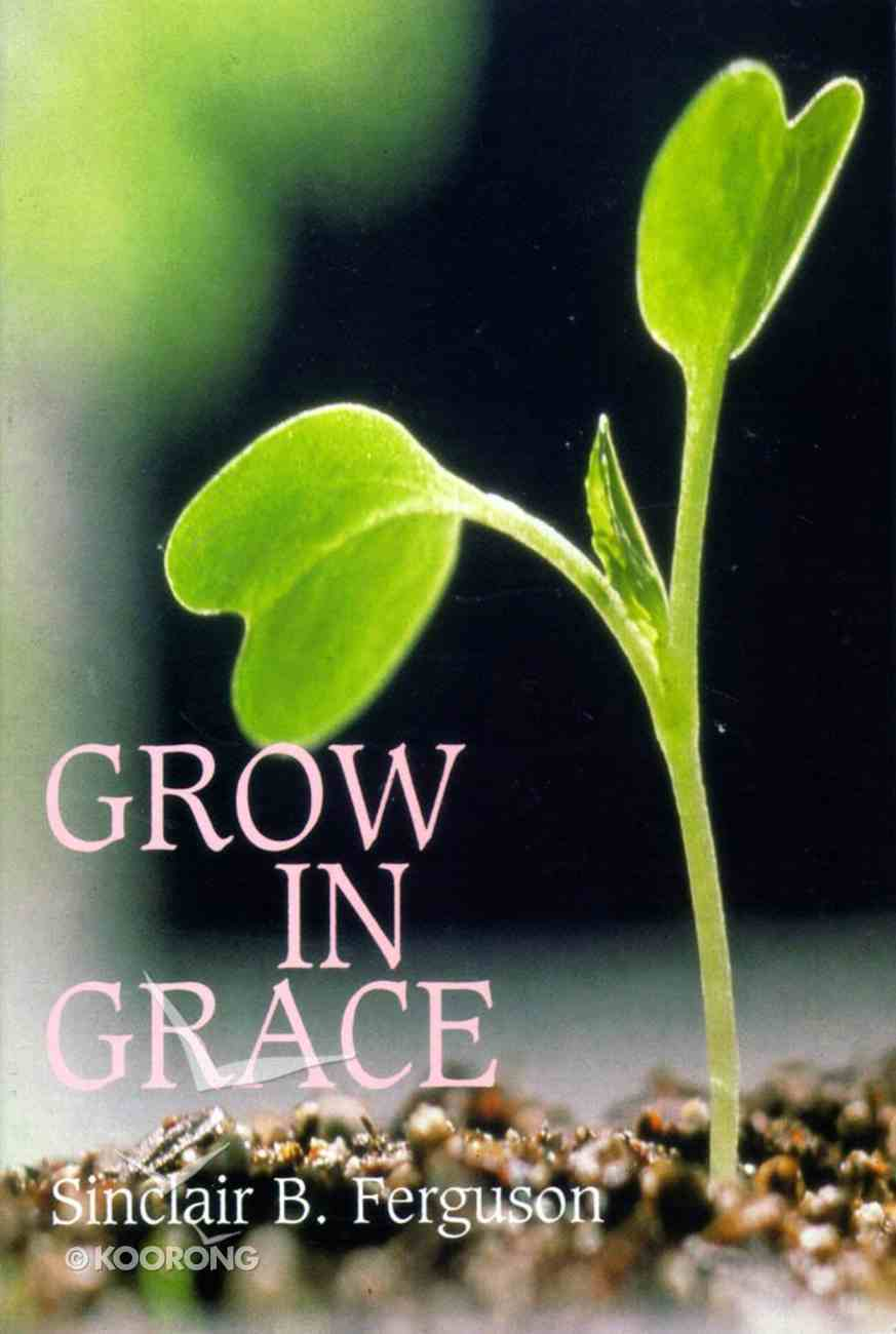 Grow in Grace Paperback