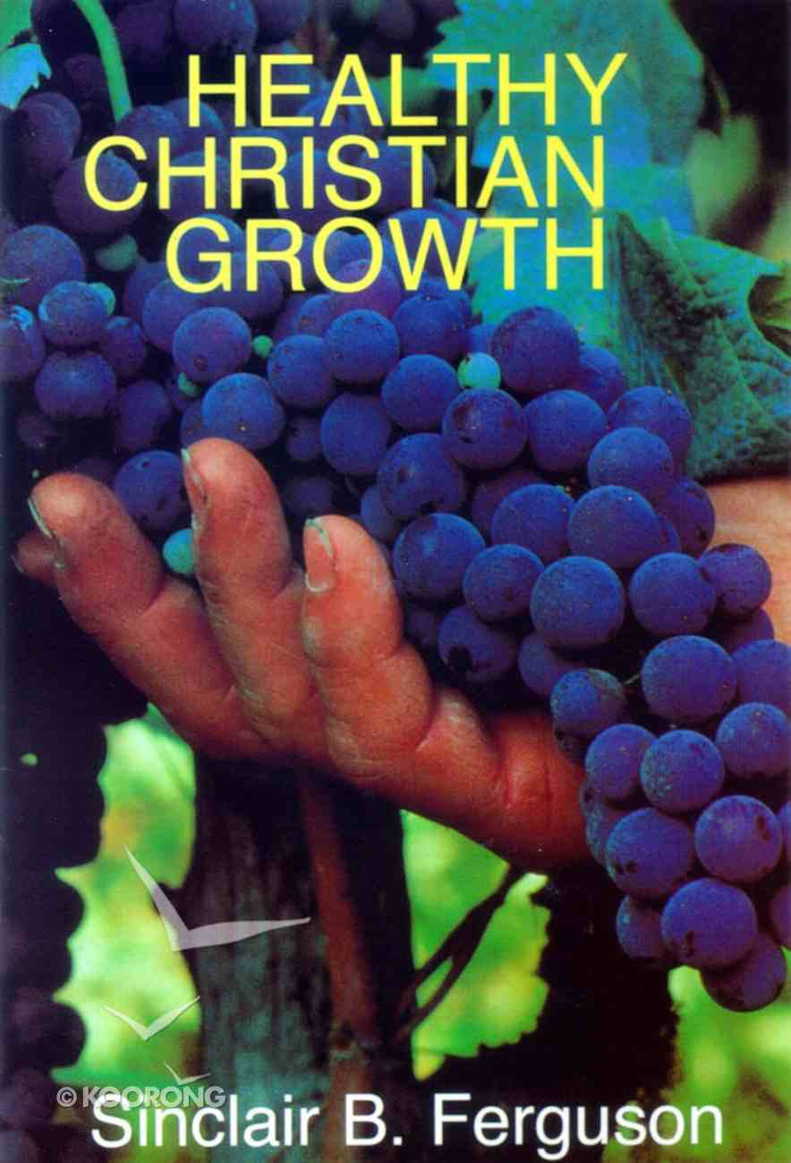 Healthy Christian Growth Paperback