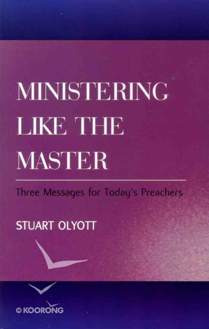 Ministering Like the Master Paperback