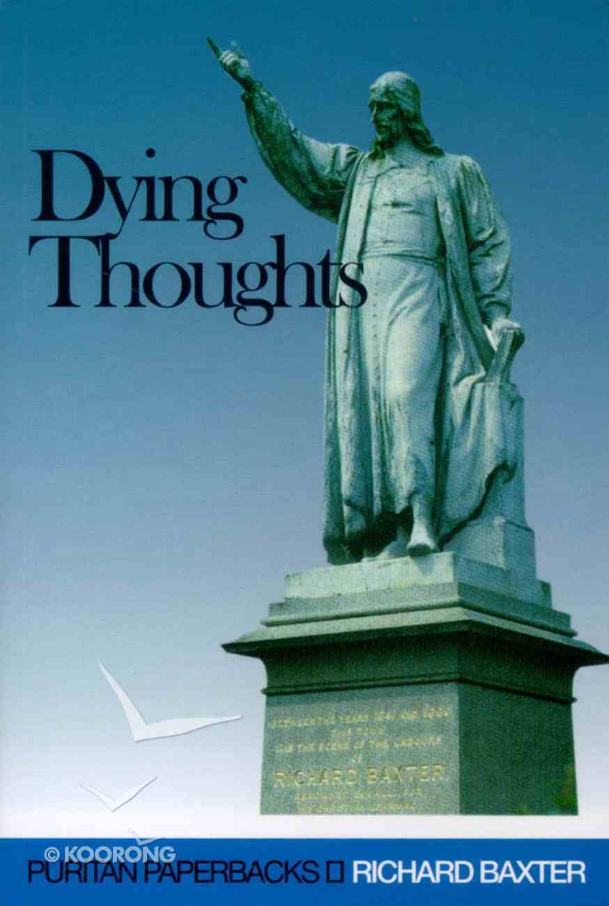 Dying Thoughts Paperback
