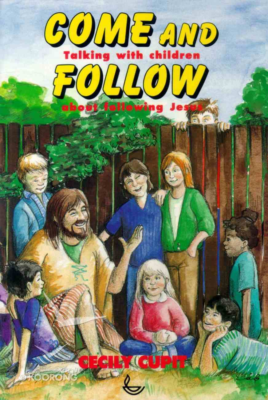 Come and Follow Paperback