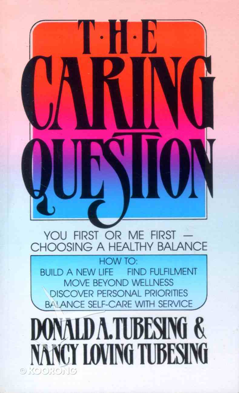 The Caring Question Paperback