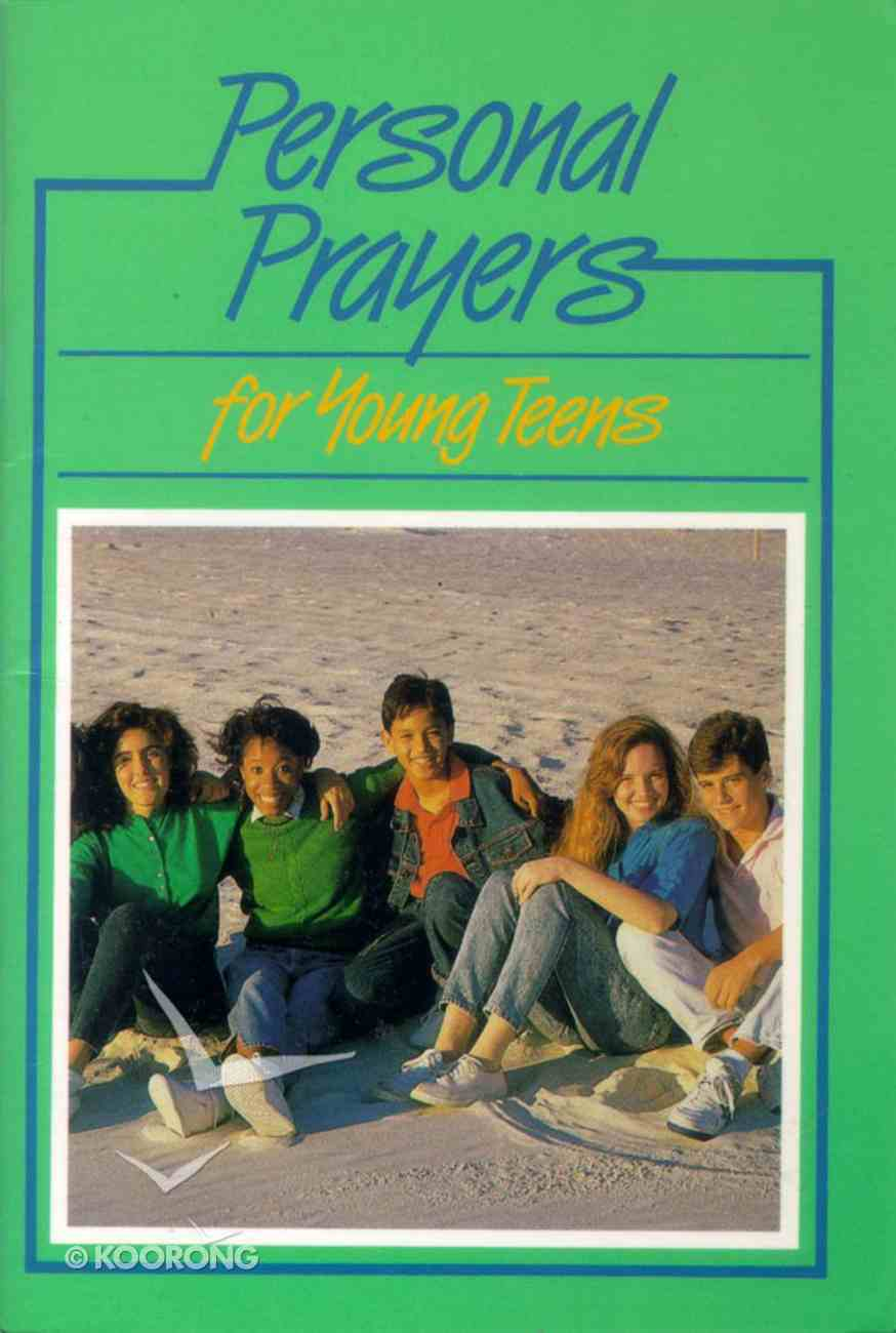 Personal Prayers For Young Teens Paperback