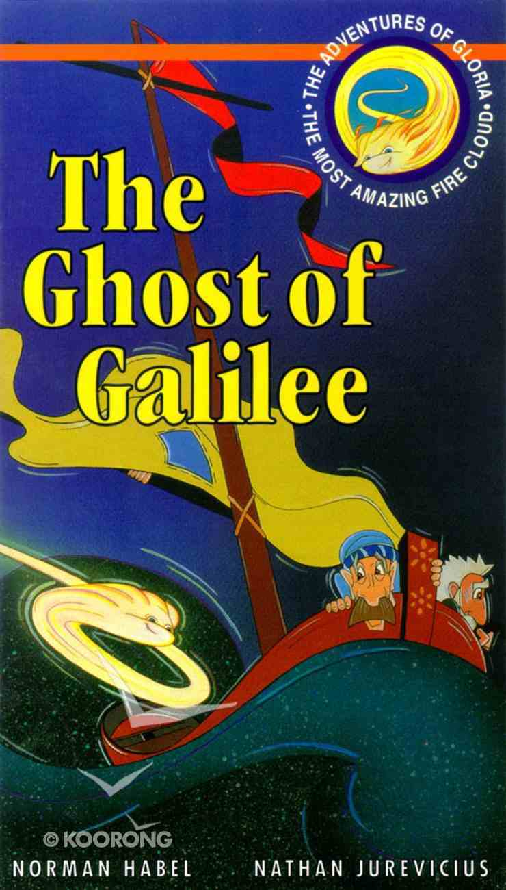 The Ghost of Galilee (Adventures Of Gloria Series) Paperback