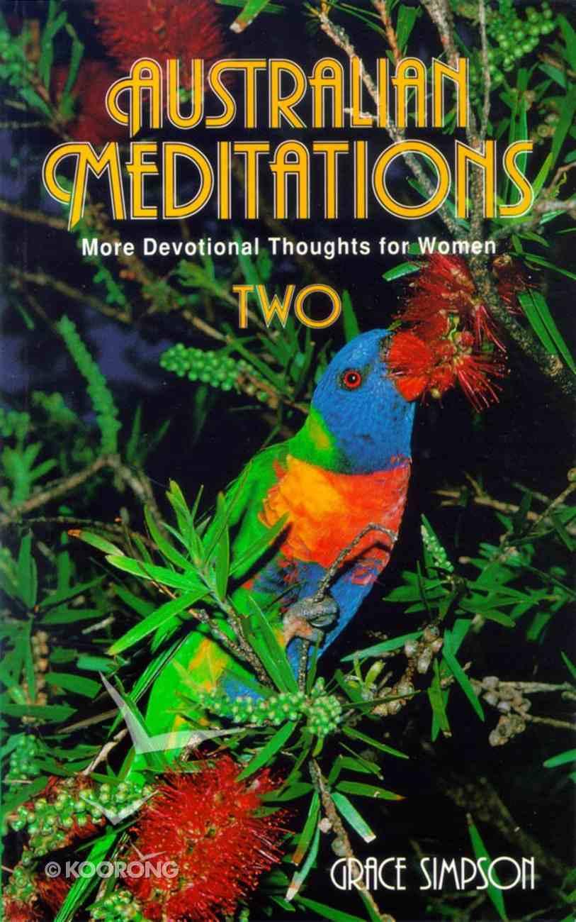 Australian Meditations (Vol 2) Paperback