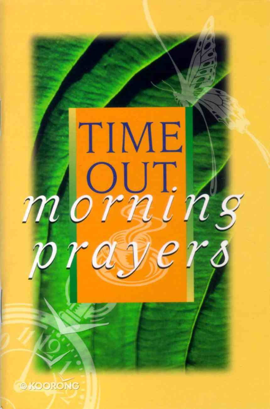 Time Out Morning Prayers Paperback