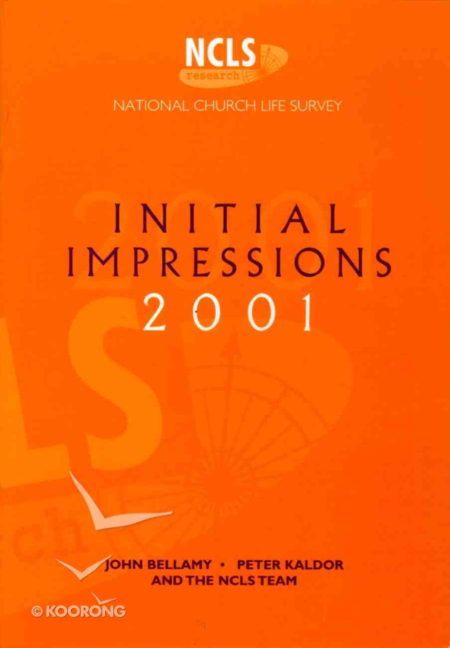 Ncls: Initial Impressions 2001 Paperback