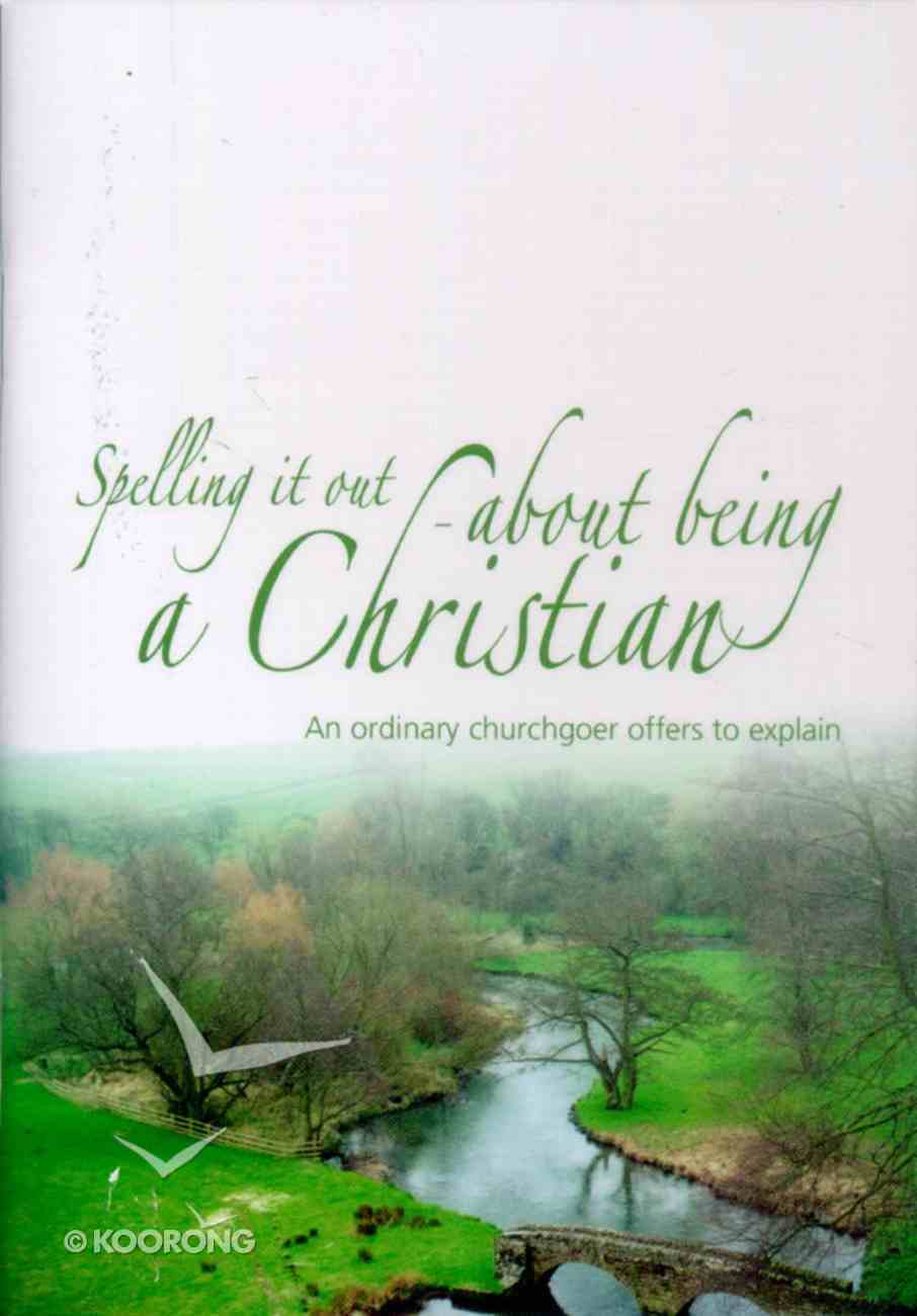 Spelling It Out About Being a Christian Booklet